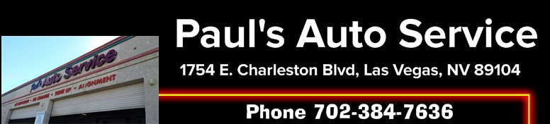 Paul's Auto Service - 1754 E. Charleston Blvd., Las Vegas, NV 89104